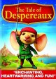 Go to record The tale of Despereaux [videorecording]