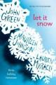 Go to record Let it snow : three holiday romances