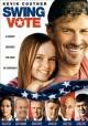 Go to record Swing vote [videorecording]