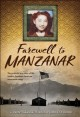 Go to record Farewell to Manzanar : a true story of Japanese American e...
