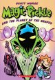 Go to record Magic Pickle and the planet of the grapes : a Graphix illu...