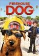 Go to record Firehouse dog [videorecording]