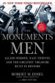 Go to record The monuments men : Allied heroes, Nazi thieves, and the g...