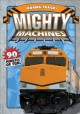 Go to record Mighty machines. Making tracks [videorecording]