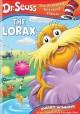 Go to record The Lorax [videorecording]