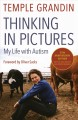 Go to record Thinking in pictures : and other reports from my life with...