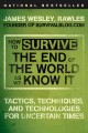 Go to record How to survive the end of the world as we know it : tactic...