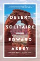 Go to record Desert solitaire : a season in the wilderness
