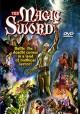 Go to record The magic sword [videorecording]