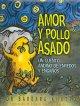 Go to record Amor y pollo asado : un cuento andino de enredos y enga~nos