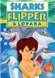 Go to record Sharks, Flipper and Lopaka [videorecording]