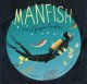 Go to record Manfish : a story of Jacques Cousteau