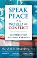 Go to record Speak peace : what you say next will change your world