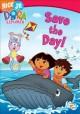 Go to record Dora the Explorer. Save the day! [videorecording]