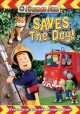 Go to record Fireman Sam. Saves the day! [videorecording]