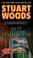 Go to record Hot mahogany : [a Stone Barrington novel]