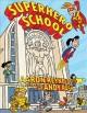 Go to record Superhero School