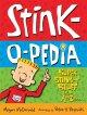 Go to record Stink-o-pedia : super stink-y stuff from A to Zzzzz