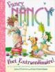 Go to record Fancy Nancy : poet extraordinaire!