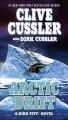 Go to record Arctic drift : [a Dirk Pitt novel]