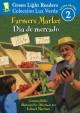 Go to record Farmers market = Dia de mercado