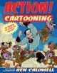 Go to record Action! cartooning